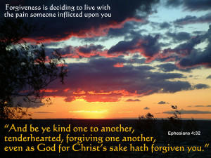 And be ye kind one to another, tenderhearted, forgiving one another ...