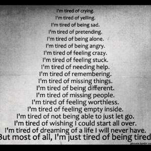 Emotionally, physically, mentally tired.
