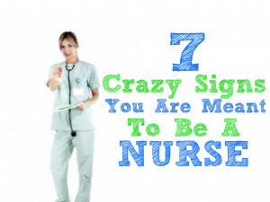 Nurse Jokes Clean Crazy-signs-you-are-meant-to- ...
