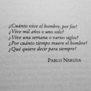 Pablo Neruda's Quote