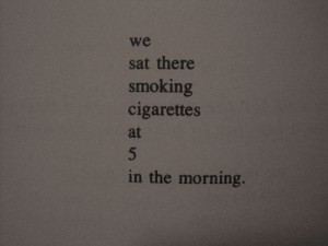 Go Back > Gallery For > Smoking Cigarettes Tumblr Quotes