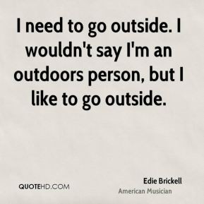 edie-brickell-edie-brickell-i-need-to-go-outside-i-wouldnt-say-im-an ...