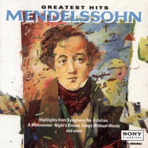 Greatest Hits Mendelssohn