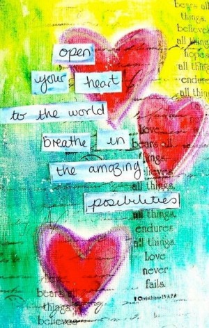 Open your Heart to possibilities quote