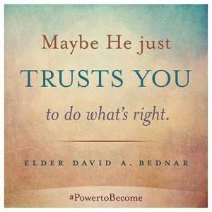 Elder Bednar God trusts you!