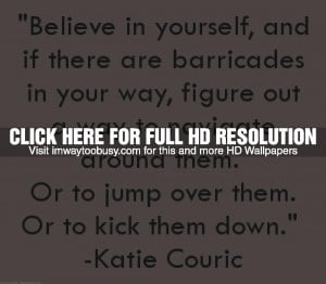 """Morning Inspiration: """"If there are barricades in your way, figure ..."""