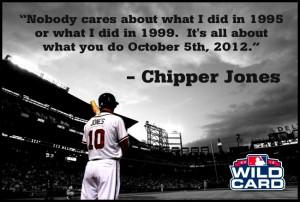 Basebal, Chipper Speak, Atlanta Brave, Brave Country, Chipper Jones ...