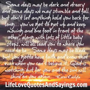 Some Days may Be Dark..