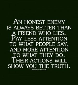 Than A friend Who lies