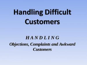 Handling difficult customers screenshot