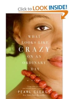 What Looks LIke Crazy On an Ordinary Day: Pearl Cleage To read