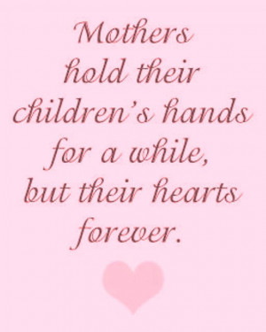 Mother Quotes children hands hearts forever