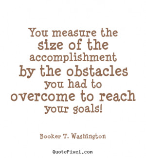quotes accomplishment size