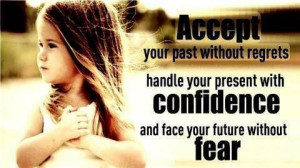 quotes / Accepting fear with confidence when it comes to dealing ...