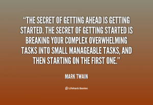quote-Mark-Twain-the-secret-of-getting-ahead-is-getting-109.png