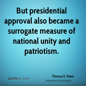 But presidential approval also became a surrogate measure of national ...