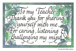To My Teacher, Thank You For Sharing Yourself With Me, For Caring ...