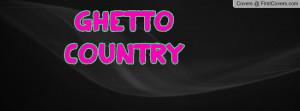ghetto_country-75063.jpg?i