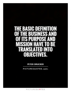 Business Quotes Peter Drucker Quotes