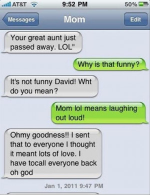 tagged with The Funniest Texts From Mom Ever - 25 Pics