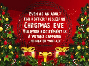 Even An Adult find it Difficult to Sleep on CHRISTMAS EVE Yuletide ...