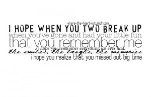 Hope When You Two Brakp Up ~ Break Up Quote