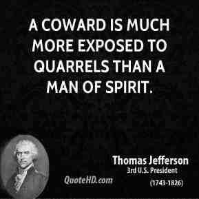 Thomas Jefferson Quote -Coward