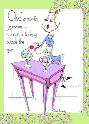 Olive a Martini Manicure Woman Humor Print - with funny woman quote