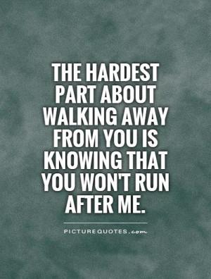 Break Up Quotes Breakup Quotes Walking Away Quotes Sad Break Up Quotes ...