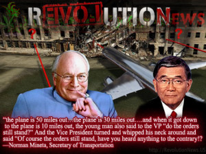 ... Norman Mineta Confirmed That Dick Cheney Ordered Stand Down on 9/11