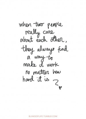 Quote – 'When two people really care about each other, they always ...
