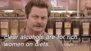 Clear alcohols are for rich women on diets
