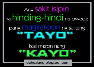 Ang sakit isipin na hinding hindi na pwede pang magkaroon ng salitang ...