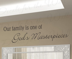 Family One of God's Greatest Masterpieces Wall Sticker Quote
