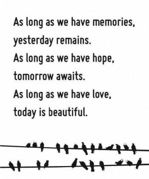 Memories,hope,love