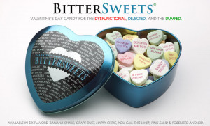 Bittersweets: The Anti-Valentine's Day Candy (CLOSED)