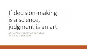 Decision making quote Harvard