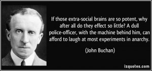 Police Officer Quotes If those extra-social brains