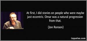 Eccentric People Quotes More jon ronson quotes