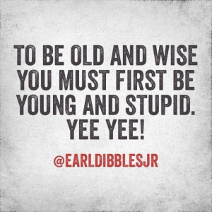 ... there... Done that..... Check! earl dibbles jr quotes - Google Search