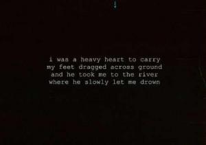heavy heartExtra Quotes, Feet Drag, Florence The Machine Lyrics ...