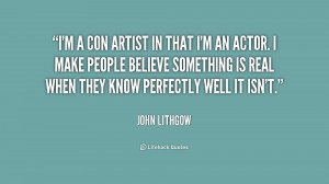 quote-John-Lithgow-im-a-con-artist-in-that-im-197727.png
