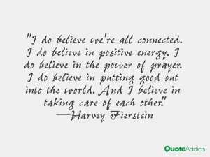 """... . And I believe in taking care of each other."""" — Harvey Fierstein"""