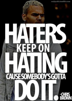 haters #breezy #chrisbrown #sexy #dope #swag
