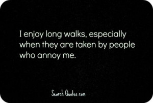 Annoying People Quotes And Sayings by people who annoy me