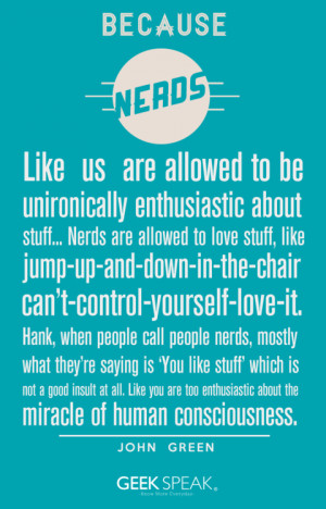 ... geek biology nerds press release physics geeks inspiring quotes nerd