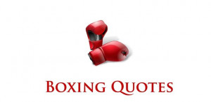 Best Boxing Quotes On Images - Page 18