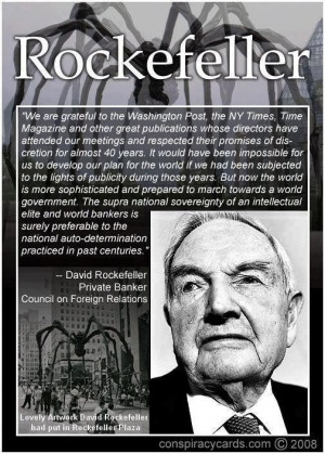 David Rockefeller Illuminati Quote