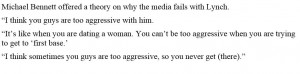 """... interesting"""" theory on why the media doesn't get along with Lynch"""