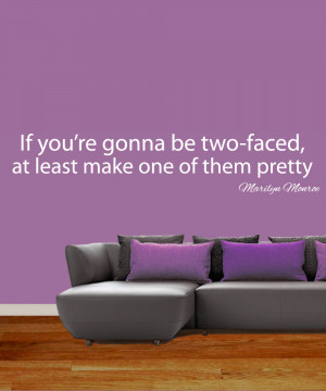 Two Faced Quotes Wall sticker quotes choice